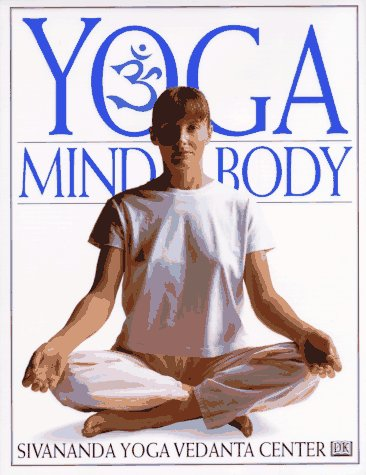 Yoga Mind and Body (Yoga for Living)