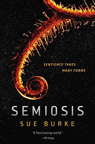 Semiosis: A Novel (Semiosis Duology Book 1) (English Edition)