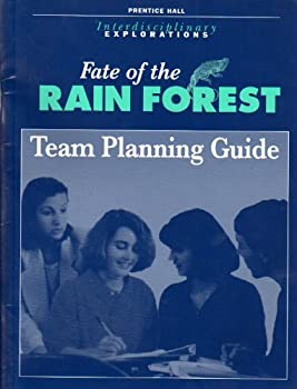 Hardcover Interdisciplinary Explorations Fate of the Rain Forest Team Planning Guide Book