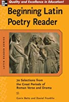 Beginning Latin Poetry Reader (Latin Reader Series)