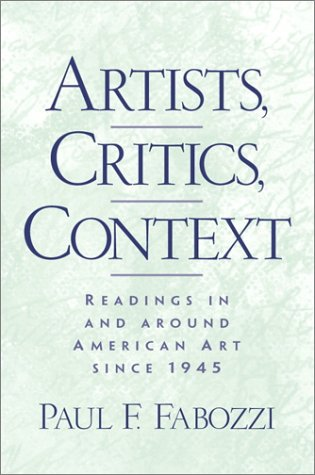 Artists, Critics, Context: Readings in and Around...