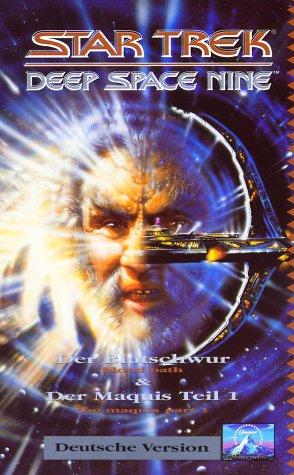 Star Trek - Deep Space Nine 20: Blutschwur/Der Maquis Teil 1