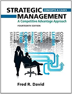 Strategic Management: A Competitive Advantage Approach, Concepts and Cases Plus MyManagementLab with Pearson eText