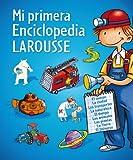 Mi primera Enciclopedia Larousse (Larousse - Infantil / Juvenil - Castellano - A Partir De 8 Años)