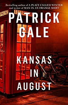 Kansas in August by [Patrick Gale]