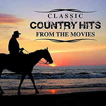 Classic Country Hits from the Movies