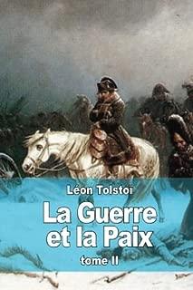 La Guerre et la Paix: Tome II (French Edition)