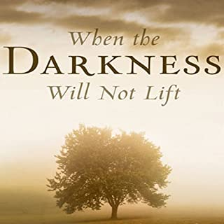 When the Darkness Will Not Lift     Doing What We Can While We Wait for God - and Joy              By:                                                                                                                                 John Piper                               Narrated by:                                                                                                                                 Wayne Shepherd                      Length: 1 hr and 14 mins     131 ratings     Overall 4.6