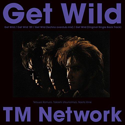 Get Wild - TM NETWORK