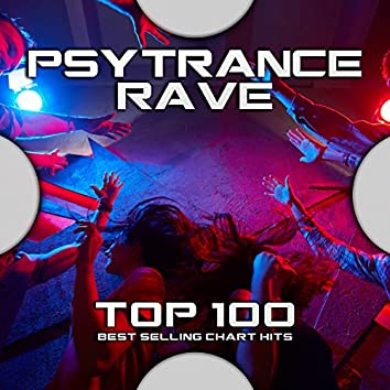 Psytrance Rave Top 100 Best Selling Chart Hits
