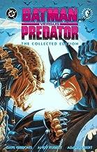 Batman Versus Predator: The Collected Edition (Dark Horse Comics)
