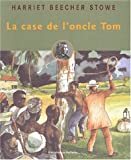 La Case de l'oncle Tom - Hachette Jeunesse - 03/04/2002