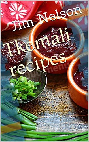 Tkemali recipes (English Edition)