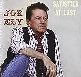 Songtexte von Joe Ely - Satisfied at Last