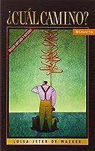 ?Cu?l camino? by Luisa Jeter de Walker (1994-11-01)
