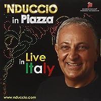 Nduccio In Piazza Live In Italy
