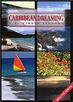 Caribbean Dreaming: Us Virgin Islands [DVD]
