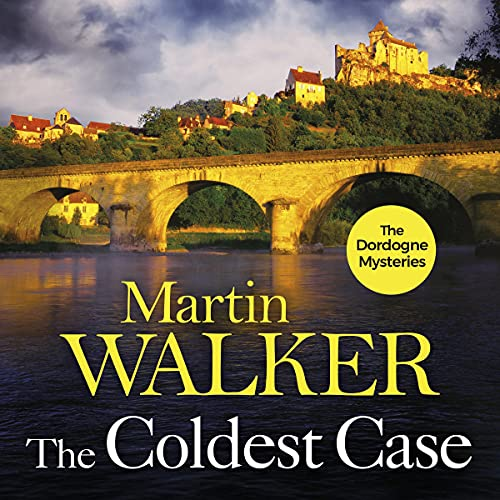 The Coldest Case: The Dordogne Mysteries, Book 14