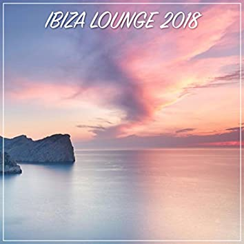 Ibiza Lounge 2018