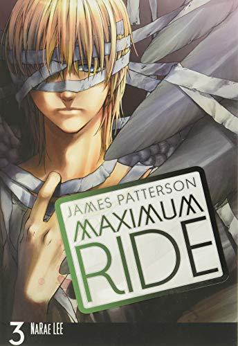 Maximum Ride: The Manga, Vol. 3 (Maximum Ride: The Manga, 3)