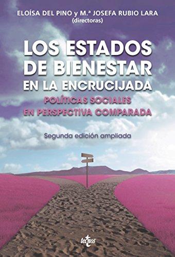 Los Estados de Bienestar en la encrucijada: Políticas sociales en perspectiva comparada. Segunda edición (Ciencia Política - Semilla y Surco - Serie de Ciencia Política)
