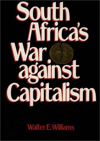 South Africa's War Against Capitalism
