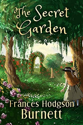 The Secret Garden Illustrated (English Edition)