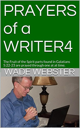 PRAYERS of a WRITER4: The Fruit of the Spirit parts found in...