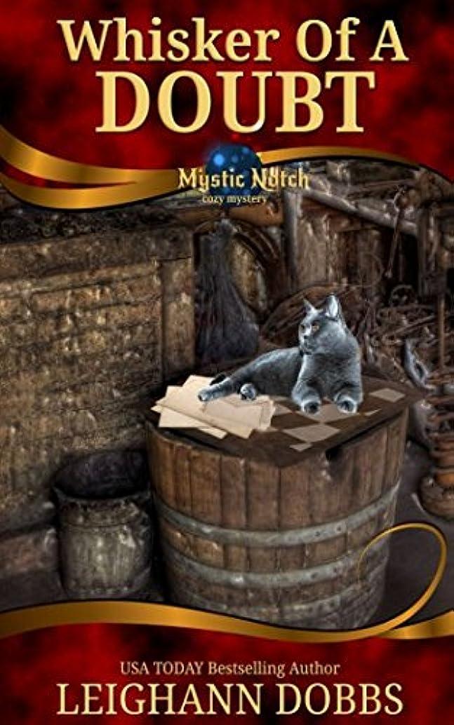 昼食鳩レインコートWhisker of a Doubt (Mystic Notch Cozy Mystery Series)