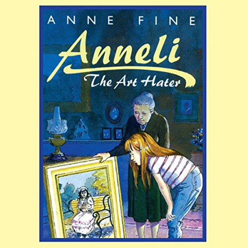 Anneli the Art Hater audiobook cover art