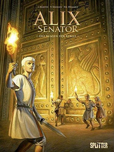 Alix Senator. Band 5: Das Klagen der Kybele