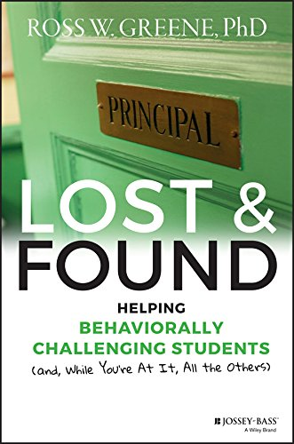 Lost and Found: Helping Behaviorally Challenging Students (and, While You're At It, All the Others) (J-B Ed: Reach and Teach) (English Edition)