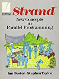 Strand: New Concepts in Parallel Programming