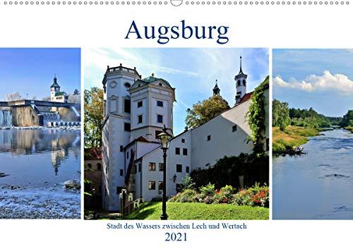Augsburg - Stadt des Wassers zwischen Lech und Wertach (Wandkalender 2021 DIN A2 quer)