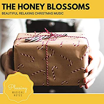 The Honey Blossoms - Beautiful Relaxing Christmas Music
