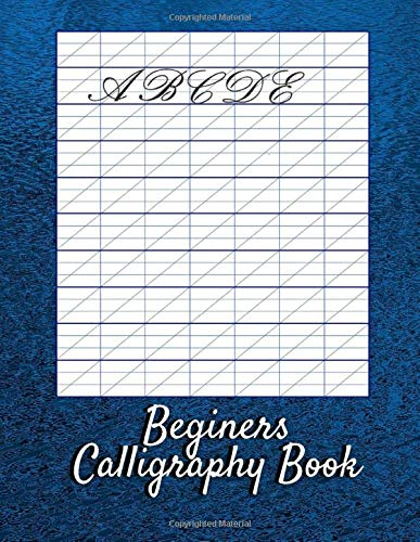 Beginers Calligraphy Book: Advanced Cursive Handwriting Practice Workbook for Teens Basics of Left Handed Calligraphy, Beginner to Intermediate Brush Pens Faith in Your Own Handwriting