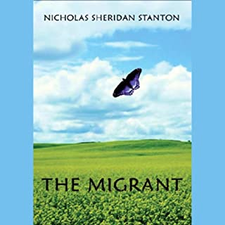 The Migrant                   By:                                                                                                                                 Nicholas Sheridan Stanton                               Narrated by:                                                                                                                                 Paul Michael Garcia                      Length: 29 hrs and 46 mins     31 ratings     Overall 3.8