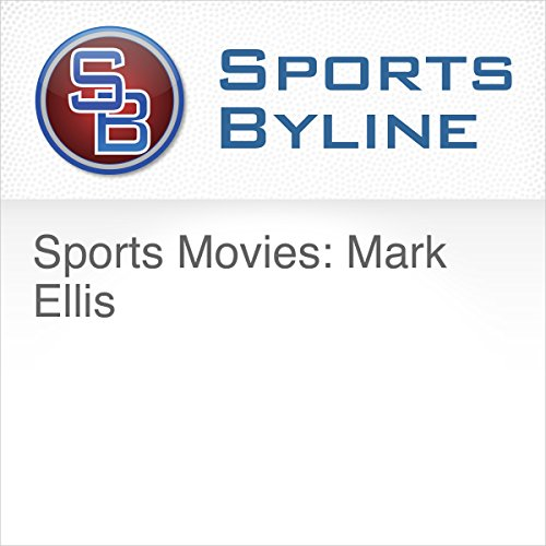 Sports Movies: Mark Ellis audiobook cover art