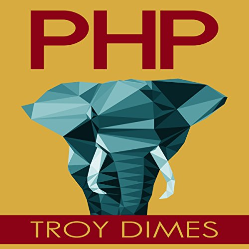 PHP: Learn PHP Programming Quick & Easy audiobook cover art