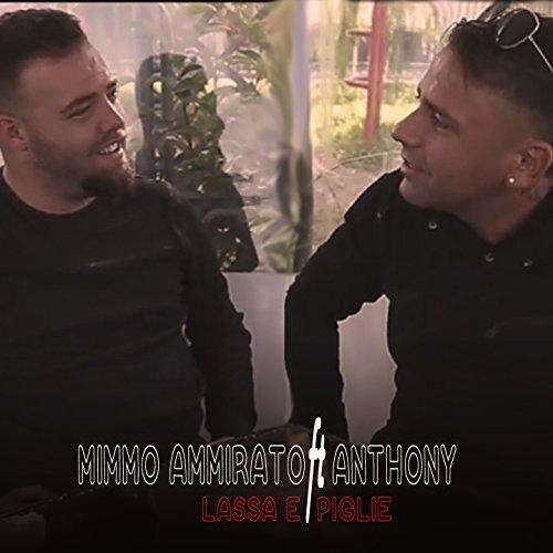 Lassa e piglie (feat. Anthony)