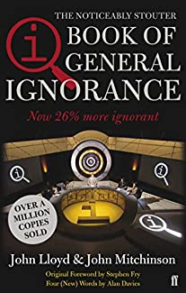 The Noticeably Stouter QI Book Of General Ignorance