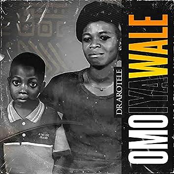 Omo Iya Wale