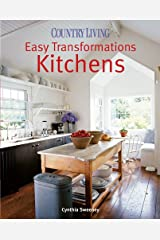 Country Living Easy Transformations: Kitchens Hardcover