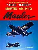 'Able Mabel' Martin AM-1/1Q Mauler