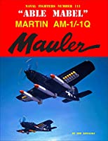Able Mabel Martin Am-1/1q Mauler