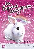 1. Les lapins magiques : Un coeur à croquer (1)