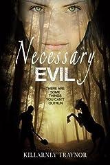 Necessary Evil by Killarney Traynor (2015-10-25) Paperback