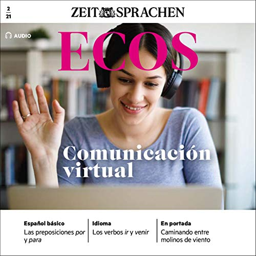 Couverture de Ecos Audio - Communicación virtual. 2/2021