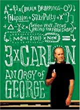Three Times Carlin: An Orgy of George by George Carlin (2006-10-31)
