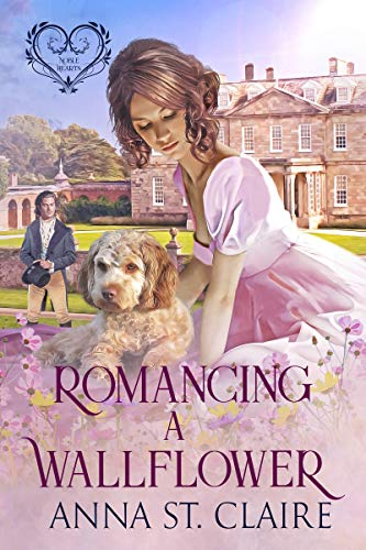 Romancing A Wallflower (Noble Hearts Series Book 2)